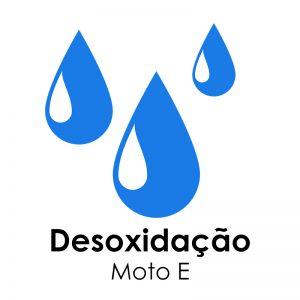 Desoxidação – Moto E